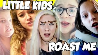 LITTLE KIDS ROAST ME! *NOT CLICKBAIT* SO FUNNY