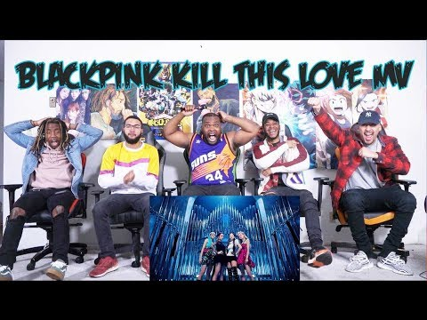 BLACKPINK - 'Kill This Love' M/V Reaction/Review