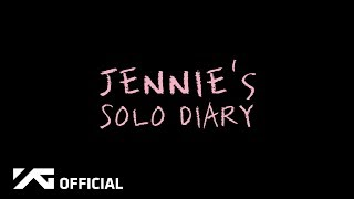 Jennie 39 Solo 39 Diary Ep 1