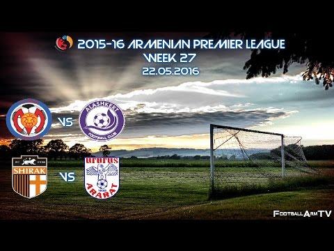 2015-16 Armenian Premier League - Week28| All matches' goals 22.05.2016