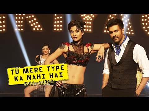 Tu Mere Type Ka Nahi Hai - Full Audio Song - Dishkiyaoon