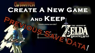 Create and Play MULTIPLE Games in Breath of the Wild without OVERWRITING save data. Switch Tutorial.