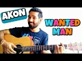 Wanted Man Guitar Chords Lesson AKON