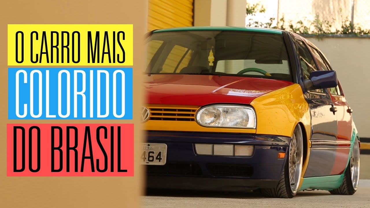golf harlequin  carro mais colorido  brasil youtube
