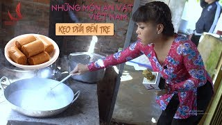 NHỮNG MÓN ĂN VẶT VIỆT NAM | Thưởng Thức Kẹo Dừa Bến Tre | Việt Hương 2017