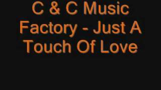 Watch C & C Music Factory Just A Touch Of Love (everyday) video