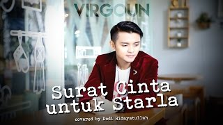 Surat Cinta Untuk Starla - Virgoun (Covered by Dodi Hidayatullah)