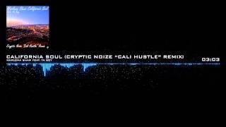 "Marlena Shaw - California Soul Ft. Ya Boy (Cryptic Noize ""Cali Hustle"" Remix)"