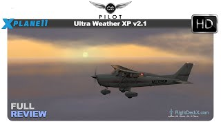 [X-Plane 11] Ultra Weather XP v2.1 | Full Review