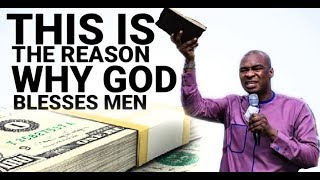 THIS IS THE REASON WHY GOD BLESSES MEN|Apostle Joshua Selman 2019