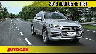 2018 Audi Q5 45 TFSI petrol   First Drive Review   Autocar India