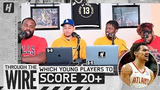 Which Young Player Is Likely To Score 20+ This Season | Though The Wire Podcast