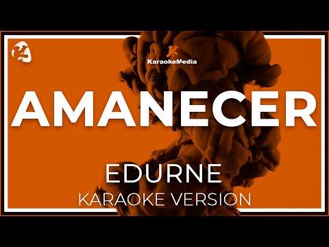 Edurne - Amanecer (Karaoke)