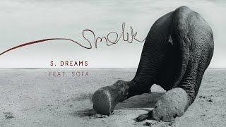 Watch Smolik S Dreams video
