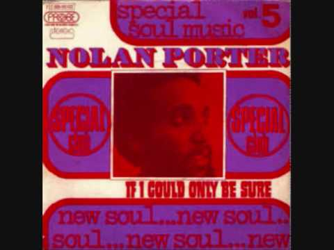Thumbnail of video Nolan Porter - 'If I could only be sure'