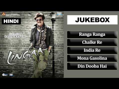 Lingaa - JukeBox (Full Hindi Songs)