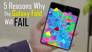 Why the Galaxy Fold will be a FLOP