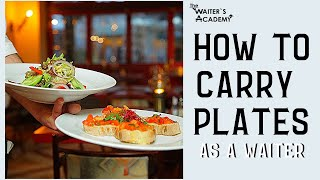 Restaurant service- how to carry plates, serve food with a tray! How to carry a tray in restaurant