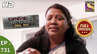 Crime Patrol Dial 100 - Ep 731 - Full Episode - 12th March, 2018