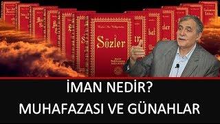 Prof. Dr. Şener Dilek - İşarat-ül İ'caz - Sh41 - İman Nedir Muhafazası ve Günahlar