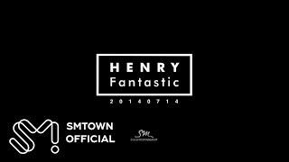 Henry 헨리_Fantastic_Image Teaser
