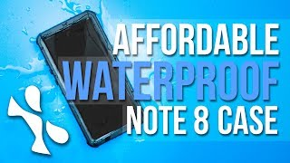 AFFORDABLE Waterproof Note 8 Case?! - Ghostek Nautical 2 Series Case for Samsung Note 8 - Review