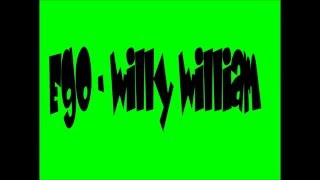 Ego - Willy William Paroles