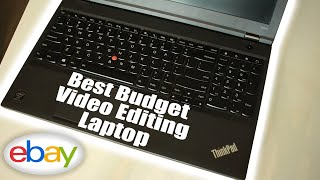 BEST BUDGET (UNDER $500) USED VIDEO EDITING LAPTOP OF 2019 | LENOVO W540