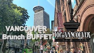 Top Of Vancouver Revolving Restaurant Seafood Brunch Buffet