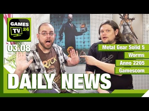 Metal Gear Solid 5, Worms, Anno 2205 | Games TV 24 Daily - 03.08.2015