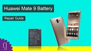 Huawei Mate 9 Battery Repair Guide
