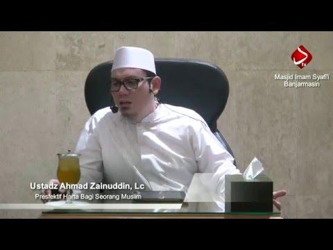 Perspektif Harta Bagi Seorang Muslim - Ustadz Ahmad Zainuddin, Lc