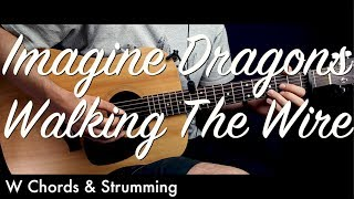 Imagine Dragons Walking The Wire Guitar Lesson Tutorial w Chords Guitar Cover by How To Play Easy