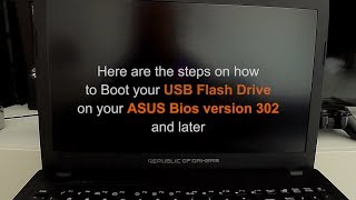 How to Boot USB and enable CSM on Asus Bios ver 302