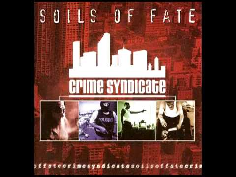 Soils Of Fate - Crime Syndicate (2003) [Full Album] Forensick Music