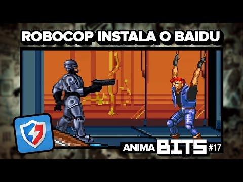 Robocop Instala O Baidu - #animabits17 video