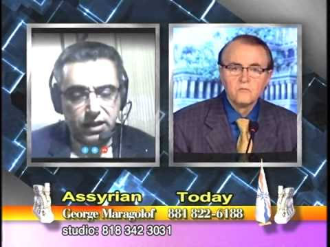 Assyria Today by George Maragoluf Interview with Mr. Ashur Giwargis December 19, 2014