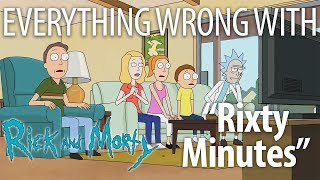 "Everything Wrong With Rick and Morty ""Rixty Minutes"""