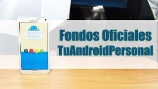Wallpapers Oficiales de Tu Android Personal [ Personalización ]