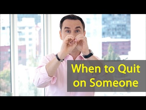 When to Quit on Someone (or Leave a Bad Relationship!)