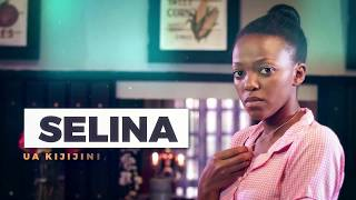 Premier Full Episode - Selina S1E1 - Maisha Magic East- Maisha Magic East