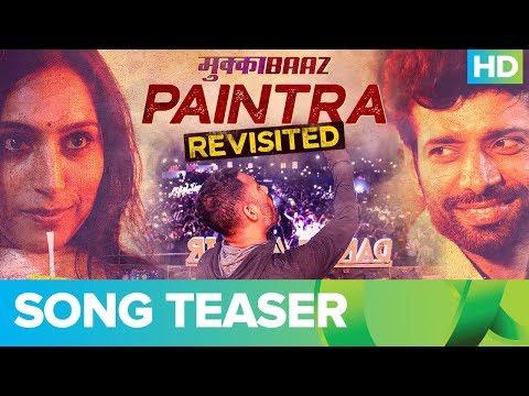 Paintra (Revisited Teaser) Ft. Nucleya | Divine | Mukkabaaz | Anurag Kashyap