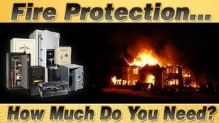Fire Protection-How Much Do You Need?