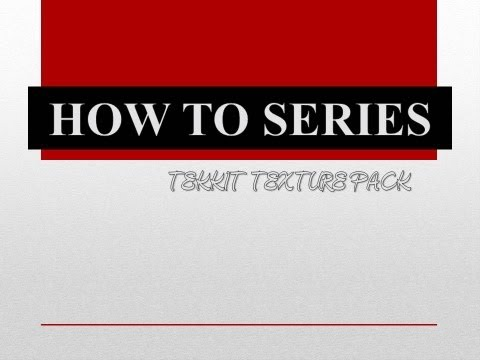 How To Get A Tekkit Texture Pack (PLUS Fixing your texture packs)
