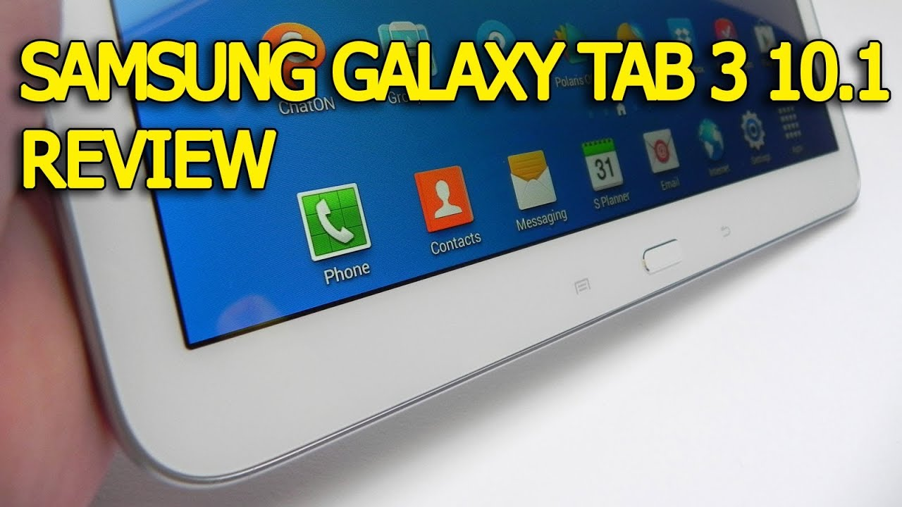 samsung galaxy tab 3 10 1 review   tablet news     youtube