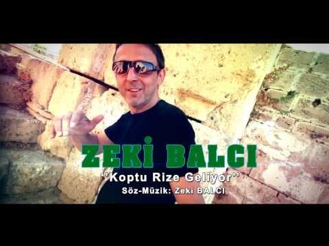 ZEKİ BALCI KOPTU RİZE GELİYOR yazılı klip