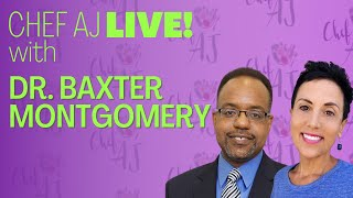 DR. BAXTER MONTGOMERY - The Food Rx for Cardiovascular Disease