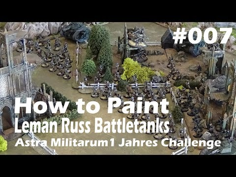 Warhammer 40k - Astra Militarum - How to Paint Leman Russ Battletanks