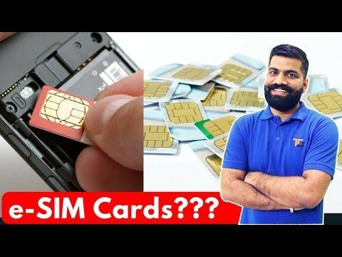 e-SIM Cards - Future of SIM Cards!! How e-SIM Cards Work?