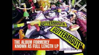 Watch Guttermouth No Such Thing video
